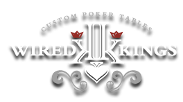 Wired Kings Custom Poker Tables